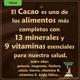 El Cacao es uno de los alimentos más completos